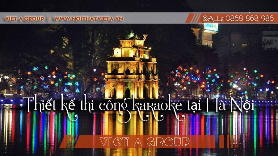 thi công karaoke tại Hà Nội