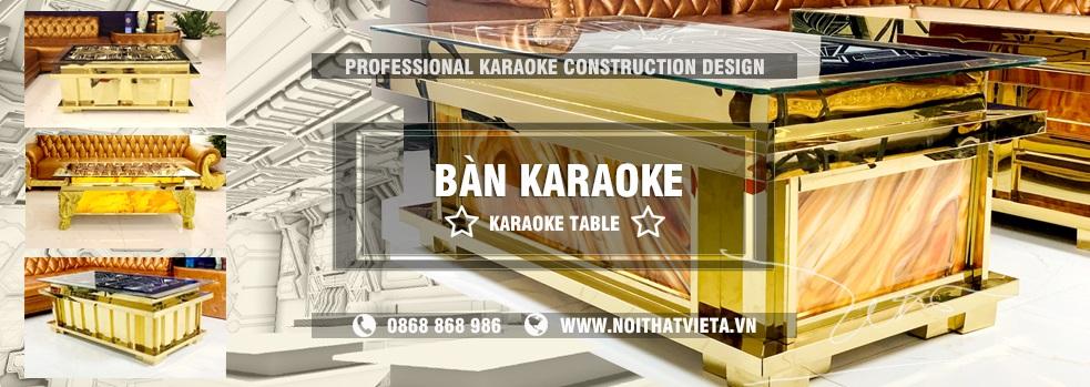 Cung cấp bàn karaoke với đa dạng mẫu mã giá rẻ nhất