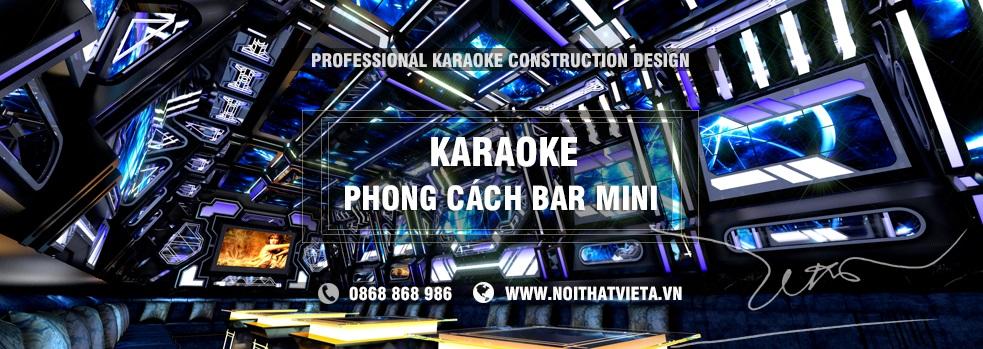 Phòng karaoke theo phong cách Mini Bar