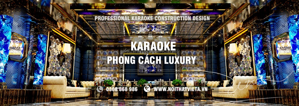 Phòng karaoke theo phong cách sang trọng