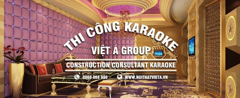 Đơn vị thi công phòng karaoke chuyên nghiệp Số 1 Việt Nam