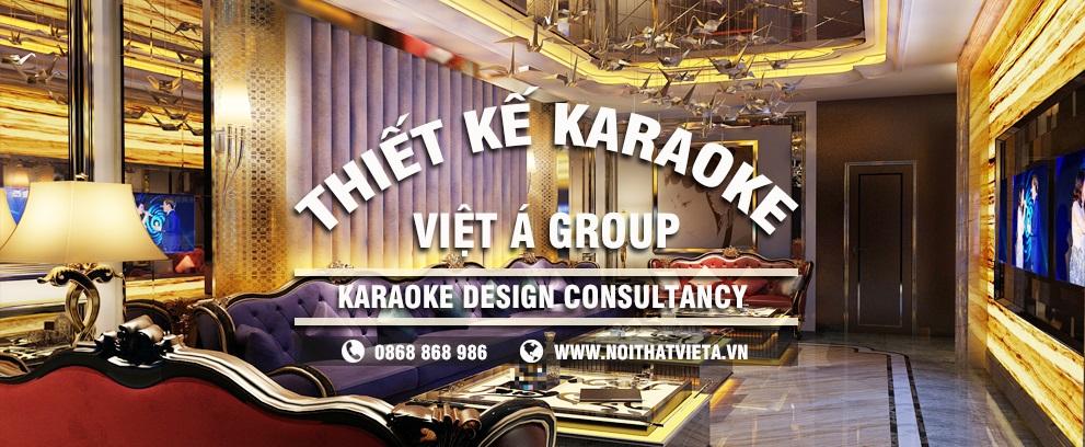 Thiết kế phòng karaoke uy tín số 1 tại Việt Nam