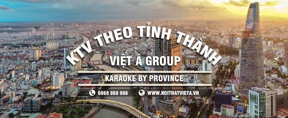 Tư vấn về lĩnh vực karaoke cho từng tỉnh thành trên toàn quốc