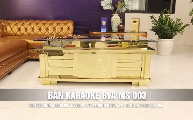 Bàn karaoke BVA MS 003