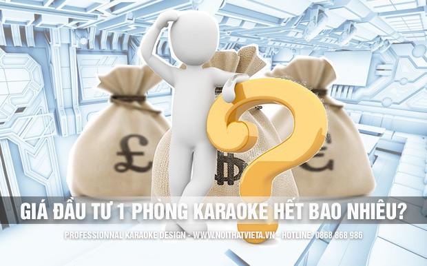 Giá đầu tư thực tế để hoàn thiện một phòng karaoke?