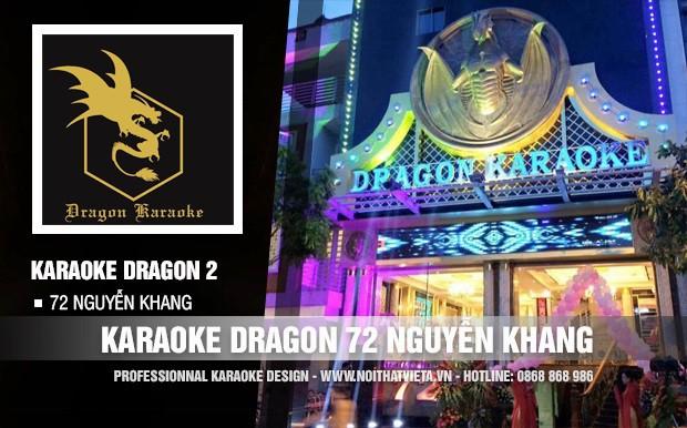 Công trình karaoke Dragon 72 Nguyễn Khang Hà Nội