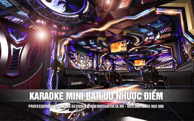 Karaoke phong cách Bar Mini Ưu nhược điểm
