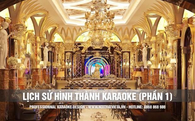 Nguồn gốc lịch sử hình thành của Karaoke ( Phần 1 )