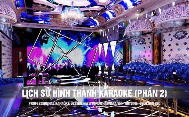 Nguồn gốc lịch sử hình thành của Karaoke ( Phần 2 )