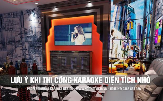 Lưu ý khi thi công phòng karaoke diện tích nhỏ