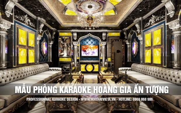 Mẫu phòng karaoke phong cách Hoàng Gia ấn tượng nhất