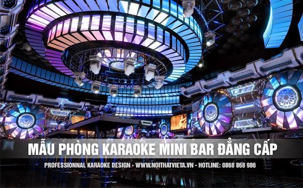 Giới thiệu mẫu phòng karaoke mini bar đẳng cấp