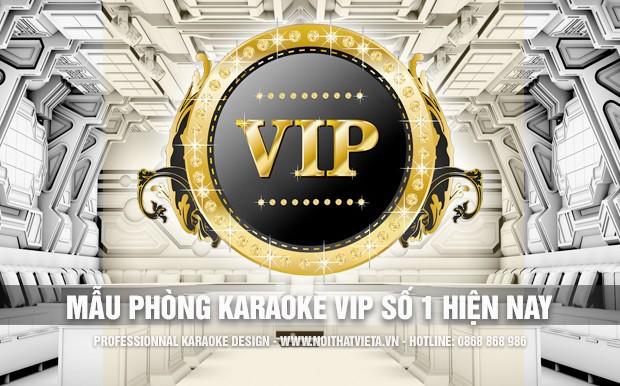 Giới thiệu mẫu phòng karaoke vip số 1 hiện nay