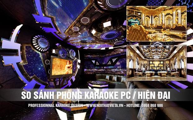 Karaoke hiện đại khác karaoke phong cách khác điểm gì?