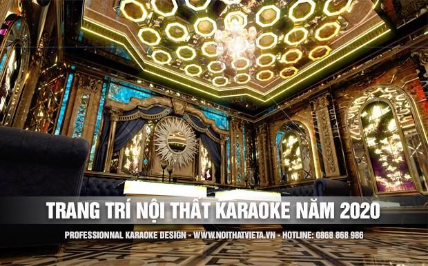 Trang trí nội thất phòng karaoke phong cách 2020
