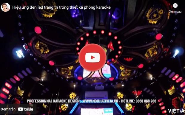 Video phòng karaoke sử dụng led full kết hợp led màn hình