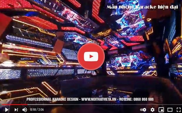 Video mẫu phòng karaoke hiện đại đẹp, mới nhất năm 2019