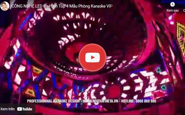 Video phòng karaoke led đa hình ấn tượng tại Việt Á