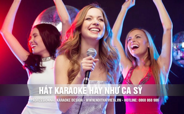 dạy cách hát karaoke hay như ca sỹ