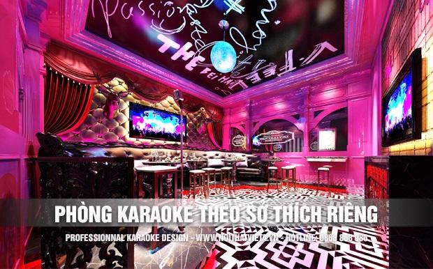 Thiết kế karaoke theo sở thích riêng
